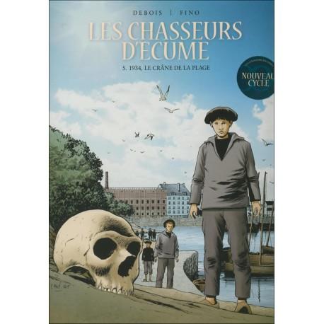 LES CHASSEURS D'ÉCUME Tome 5 - LE CRÂNE DE LA PLAGE