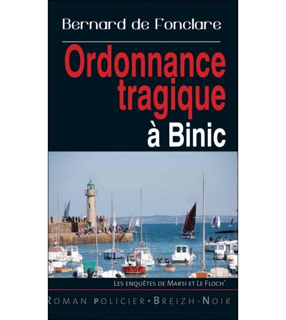 ORDONNANCE TRAGIQUE À BINIC