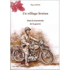 UN VILLAGE BRETON T2 - Dans la tourmente de la guerre