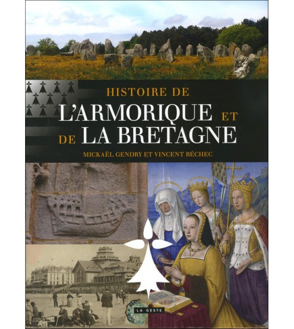 HISTOIRE DE L'ARMORIQUE ET LA BRETAGNE