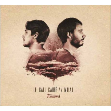 LE GALL-CARRE - MOAL - Touellwel