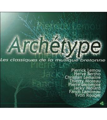 CD ARCHETYPE - Les classiques de la musique bretonne