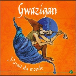 CD GWAZIGAN - Y avait du mond