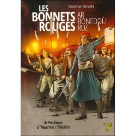 LES BONNETS ROUGES - AR BONEDOÙ RUZ