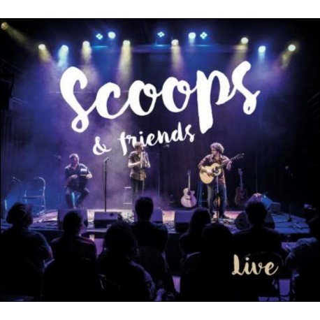 CD SCOOPS - Scoops & Friends Live !
