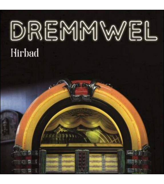CD DREMMWEL - Hirbad