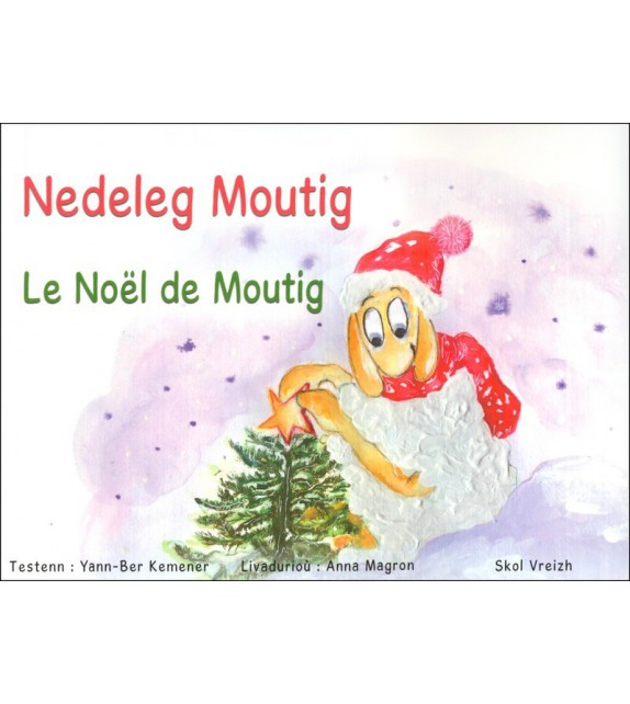NEDELEG MOUTIG - Le Noël de Moutig