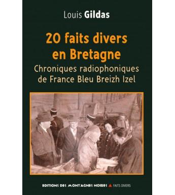 20 FAITS DIVERS EN BRETAGNE - Chroniques radiophoniques de France Bleu Breizh Izel