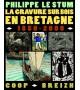 LA GRAVURE SUR BOIS EN BRETAGNE - SOUSCRIPTION