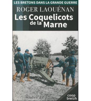 LES COQUELICOTS DE LA MARNE (Les Bretons dans la Grande Guerre tome 3)