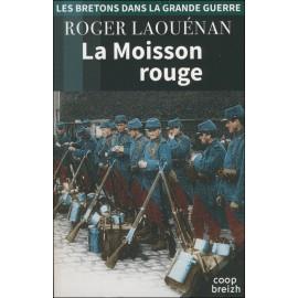 LA MOISSON ROUGE