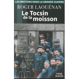 LE TOCSIN DE LA MOISSON