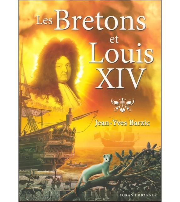 LES BRETONS ET LOUIS XIV