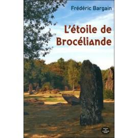 ÉTOILE DE BROCÉLIANDE