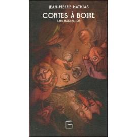 CONTES À BOIRE SANS MODÉRATION
