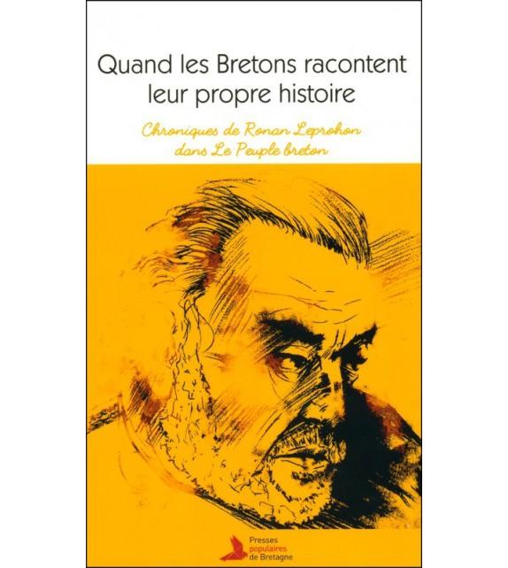 QUAND LES BRETONS RACONTENT LEUR PROPRE HISTOIRE