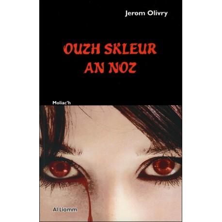 OUZH SKLEUR AN NOZ