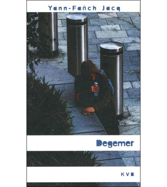 DEGEMER