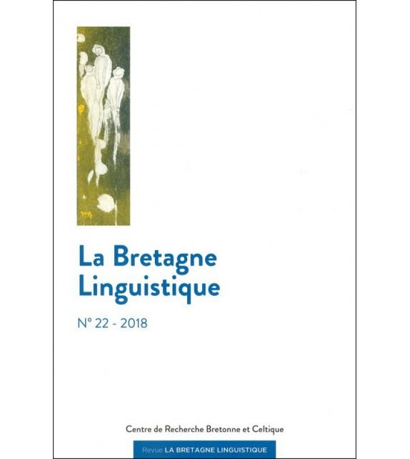 LA BRETAGNE LINGUISTIQUE - VOLUME 22 - 2018