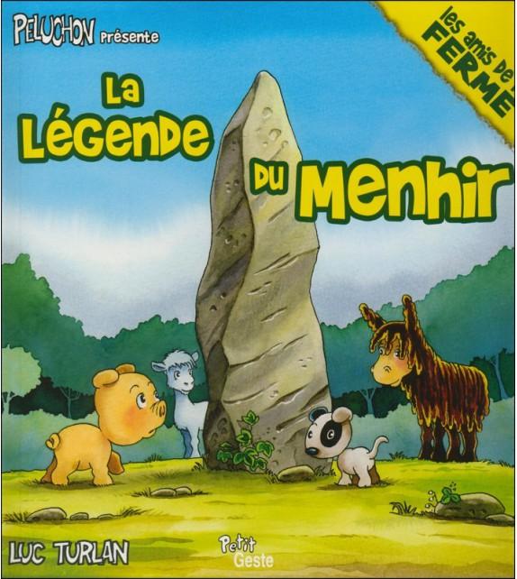 LA LÉGENDE DU MENHIR