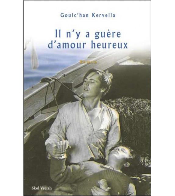 IL N'Y A GUÈRE D'AMOUR HEUREUX
