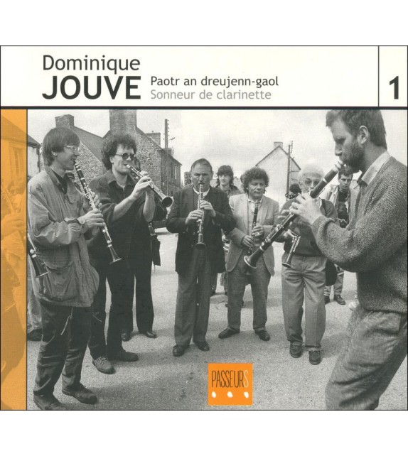 CD DOMINIQUE JOUVE - PAOTR AN DREUJENN-GAOL/SONNEUR DE CLARINETTE