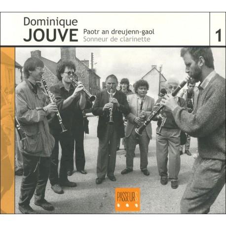 CD DOMINIQUE JOUVE - PAOTR AN DREUJENN-GAOL/SONNEUR DE CLARINETTE