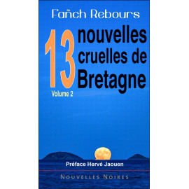 13 NOUVELLES CRUELLES DE BRETAGNE - Volume 2