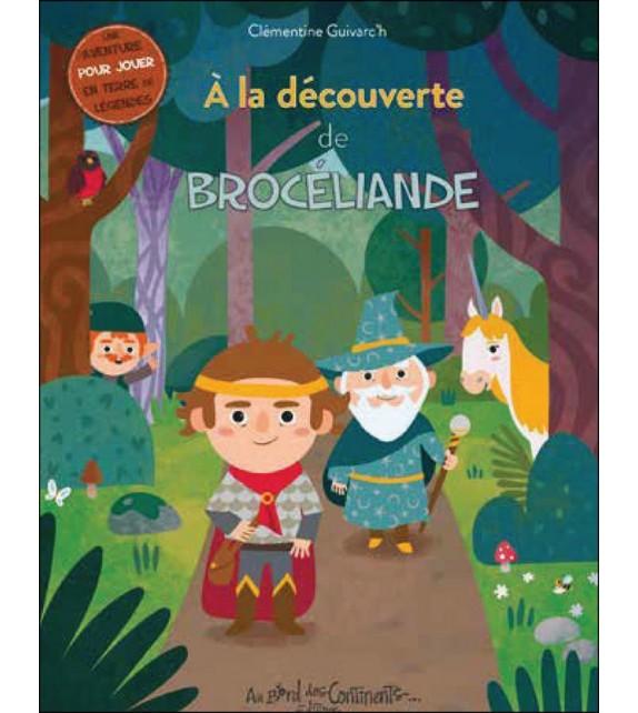 À LA DÉCOUVERTE DE BROCÉLIANDE