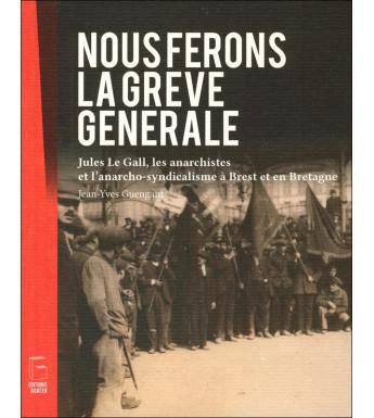 NOUS FERONS LA GRÈVE GÉNÉRALE !