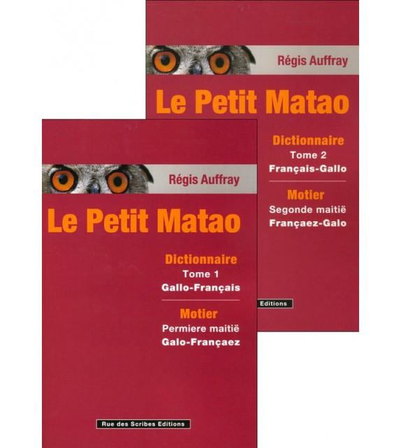 LE PETIT MATAO - Dictionnaire gallo français - français gallo