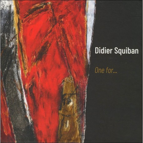 TRIPLE CD DIDIER SQUIBAN - ONE FOR...