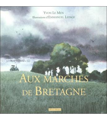 AUX MARCHES DE BRETAGNE - LE POÈME ÉCOUTE AUX PORTES