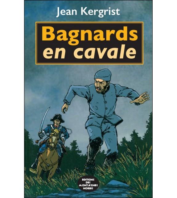 BAGNARDS EN CAVALE