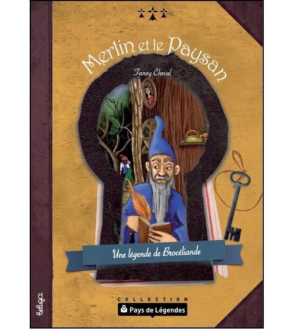 PAYS DE LÉGENDES- Merlin et le Paysan