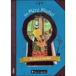 PAYS DE LÉGENDES - La Mère Michel