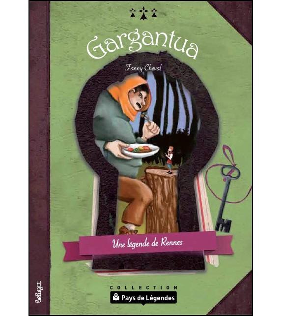 PAYS DE LÉGENDES - Gargantua