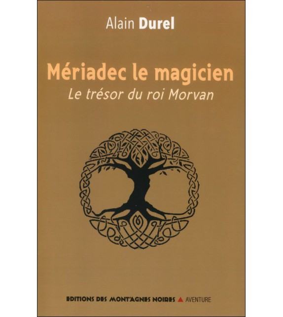 MÉRIADEC LE MAGICIEN - Le trésor du roi Morvan
