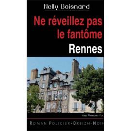 NE RÉVEILLEZ PAR LE FANTÔME - Rennes