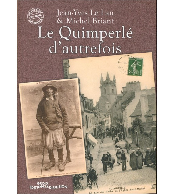 LE QUIMPERLÉ D'AUTREFOIS