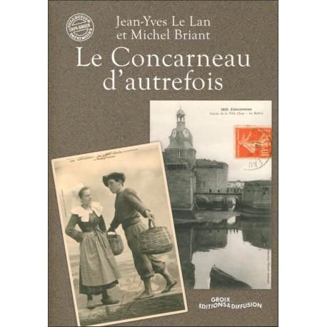 LE CONCARNEAU D'AUTREFOIS