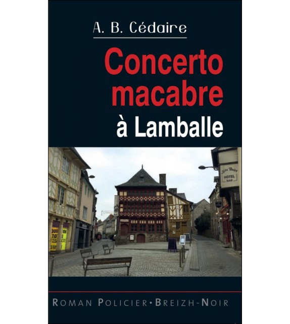 CONCERTO MACABRE À LAMBALLE