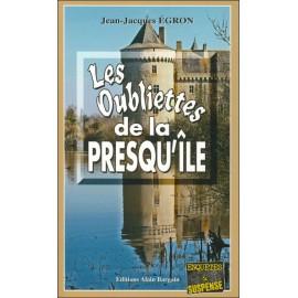 LES OUBLIETTES DE LA PRESQU'ÎLE