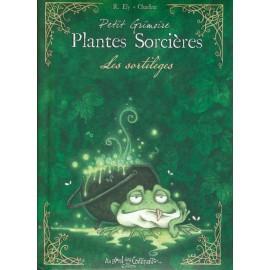 PETIT GRIMOIRE DES PLANTES DE SORCIÈRES - Les sortilèges