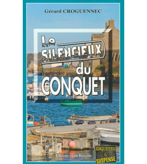 LE SILENCIEUX DU CONQUET