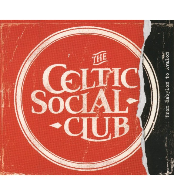 CD CELTIC SOCIAL CLUB - From Babylon to Avalon
