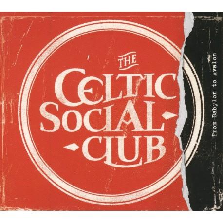 CD CELTIC SOCIAL CLUB - From Babylon to Avalon