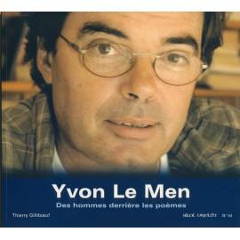 YVON LE MEN - Des hommes derrière les poèmes
