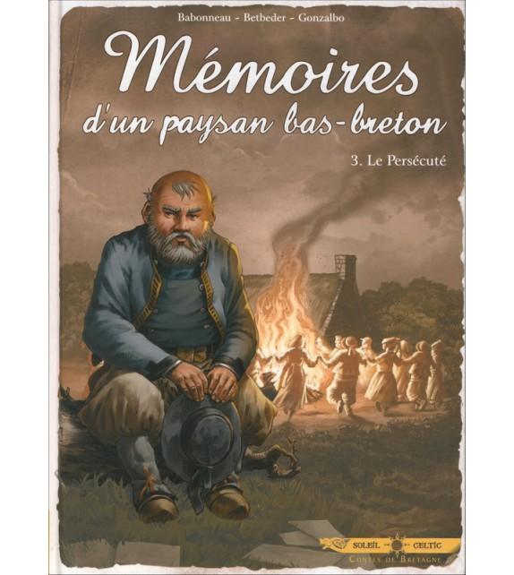 BD MÉMOIRES D'UN PAYSAN BAS-BRETON Tome 3 Le Persécuté (BD)