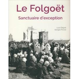 LE FOLGOËT - Sanctuaire d'exception